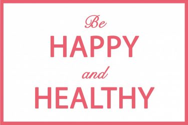 Be Happy & Healthy